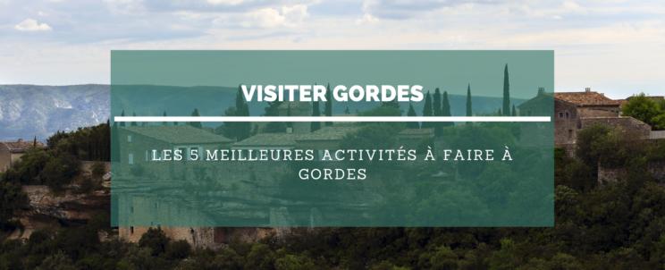 Les meilleures activités à faire à Gordes